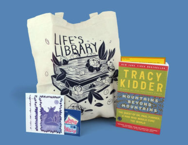 Mountains Beyond Mountains paid subscription items including a tote bag and book plates